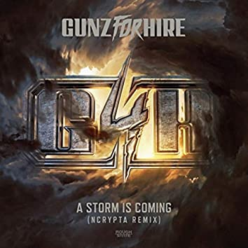 A Storm is Coming (Ncrypta Remix)