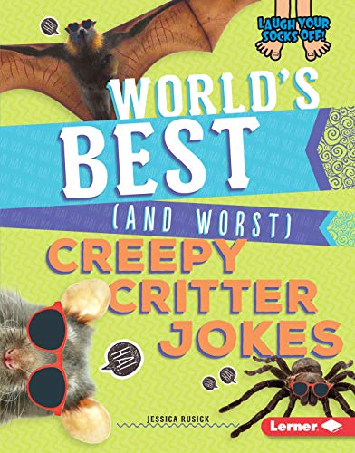 World's Best (and Worst) Creepy Critter Jokes (Laugh Your Socks Off!) (English Edition)