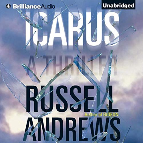 Icarus                   By:                                                                                                                                 Russell Andrews                               Narrated by:                                                                                                                                 Patrick G Lawlor                      Length: 13 hrs and 45 mins     12 ratings     Overall 3.7
