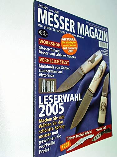 Messer Magazin Nr. 3 / 2005 Multitools von Gerber, Leatherman und Victorinox ; Test: TiNives Tactical Hybrid - Strider SnG