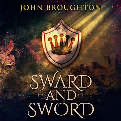 Sward and Sword Audiobook By John Broughton cover art