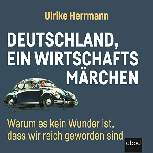 Deutschland, ein Wirtschaftsmärchen audiobook cover art