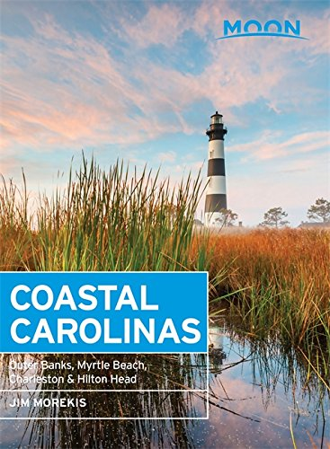 Moon Coastal Carolinas: Outer Banks, Myrtle Beach, Charleston & Hilton Head (Moon Handbooks)