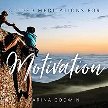 Guided Meditations for Motivation