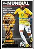 THE MUNDIAL: EXCLUSIVE FIFA WORLD CUP MAGAZINE