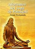 Aforismos Del Yoga De Patanjali (Sabiduria Esencial)