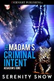 The Madam's Criminal Intent (Assassin's Core Book 2)