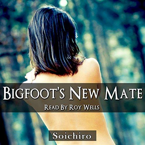 Bigfoot's New Mate audiobook cover art