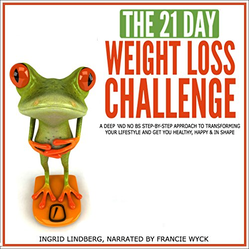 The 21-Day Weight Loss Challenge audiobook cover art