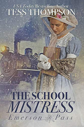 The School Mistress (Emerson Pass Book 1)