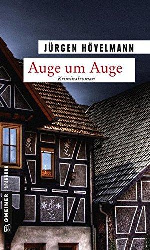 Auge um Auge: Ein Marburg-Krimi (Kriminalromane im GMEINER-Verlag) (Kommissar Gisbert Nau)