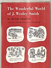 Wonderful World of J. Wesley Smith