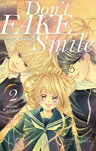 Don't Fake Your Smile Edition simple Tome 2