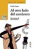Al otro lado del sombrero (LITERATURA INFANTIL (6-11 años) - Sopa de Libros)