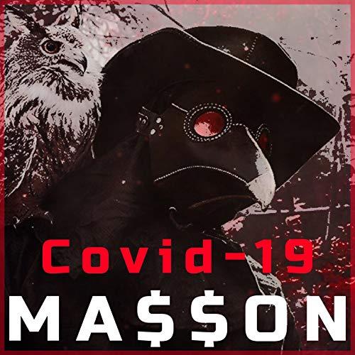 Covid-19 [Explicit]