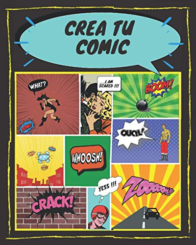 crea tu comic: aprende a dibujar comic nivel avanzado, 100 paginas plantillas de comics en blanco para expresar tus talentos artísticos