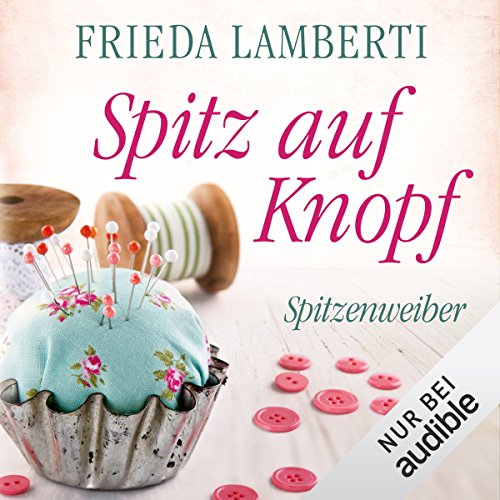 Spitz auf Knopf audiobook cover art