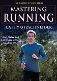 Mastering Running (The Masters Athlete)