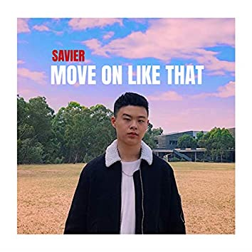 Move on Like That