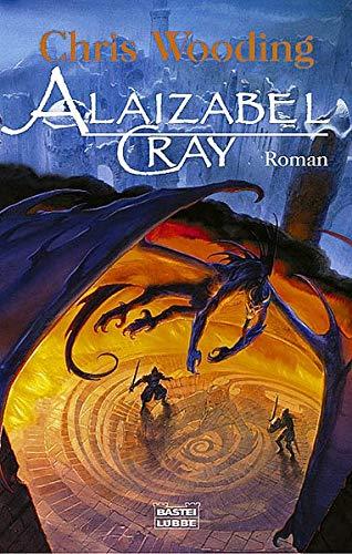 Alaizabel Cray (Fantasy. Bastei Lübbe Taschenbücher)