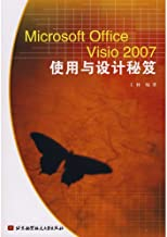 Microsoft Office Visio 2007 uses the design Tips(Chinese Edition)
