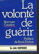 Volonte de guérir (la) de Cousins Norman