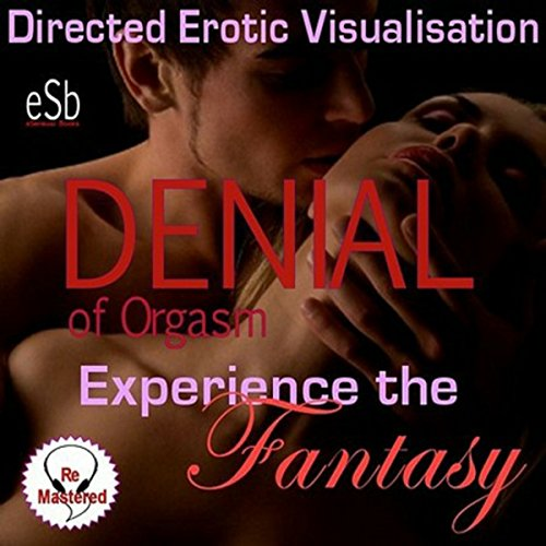 Experience the Fantasy: Denial of Orgasm cover art
