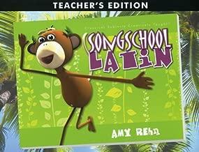 Song School Latin Teacher's Edition by Amy Rehn (2008-01-01)