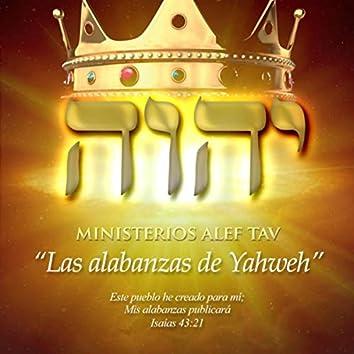 Las Alabanzas de Yahweh