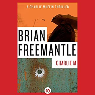 Charlie M                   By:                                                                                                                                 Brian Freemantle                               Narrated by:                                                                                                                                 Napoleon Ryan                      Length: 5 hrs and 54 mins     17 ratings     Overall 4.2