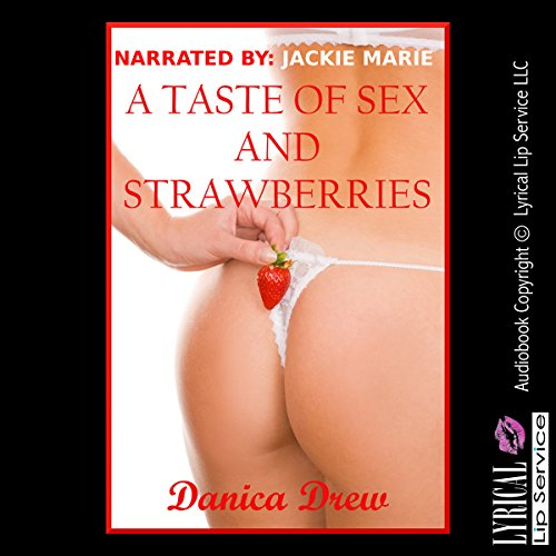 A Taste of Sex and Strawberries cover art