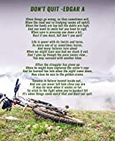 Don't Quit Poem by Edgar A. Guest | Inspirational Motivational Poster, Framed Wall Art, Print, Photo or Picture - Poetry Collection (8x10 Unframed Photo)