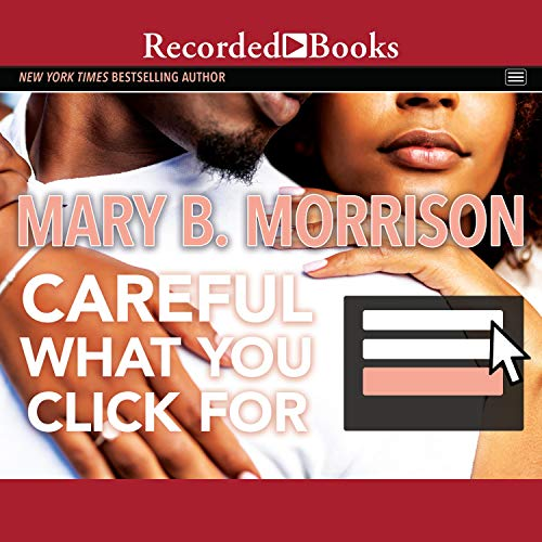 Careful What You Click For audiobook cover art