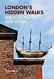 London's Hidden Walks: Volume 3 [Idioma Inglés]
