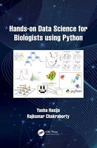 Hands on Data Science for Biologists Using Python Front Cover