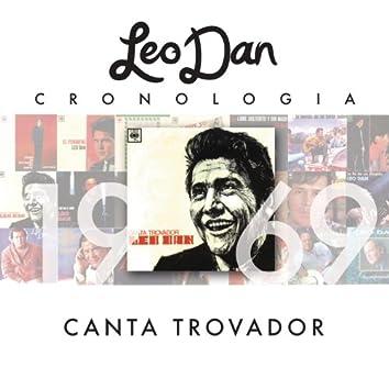 Leo Dan Cronología - Canta Trovador (1969)
