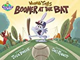 Boomer at the Bat (Woodville Tales Book 1)