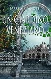Un giardino veneziano...