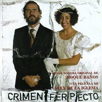 Crimen Ferpecto (BSO)