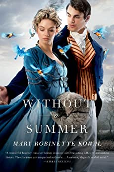 Without a Summer (Glamourist Histories Book 3) by [Mary Robinette Kowal]