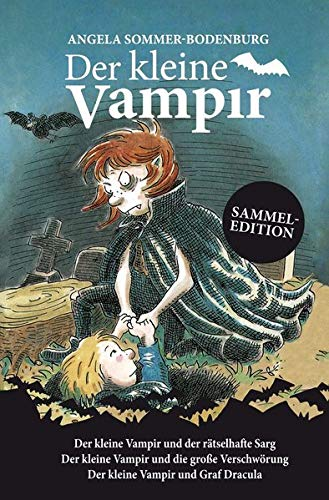 Der kleine Vampir: Der kleine Vampir und der rätselhafte Sarg, Der kleine Vampir und die große Verschwörung, Der kleine Vampir und Graf Dracula (Der kleine Vampir / Sammeledition)