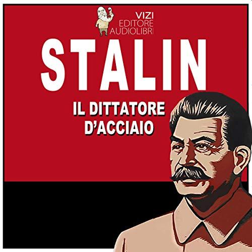 Stalin, il dittatore d'acciaio copertina