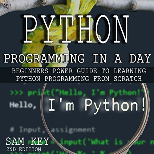 Python Programming in a Day - 2nd Edition audiobook cover art