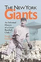 New York Giants: An Informal History of a Great Baseball Club (Writing Baseball)