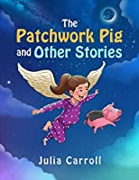 The Patchwork Pig and Other Stories