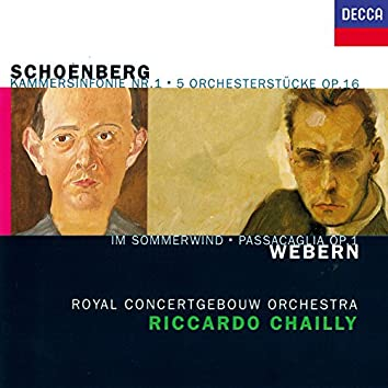 Schoenberg: 5 Orchestral Pieces; Chamber Symphony No. 1 / Webern: Im Sommerwind; Passacaglia