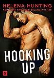 Hooking Up: A Novel (Shacking Up Book 2)