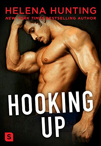 Hooking Up: A Novel (Shacking Up Book 2) (English Edition)