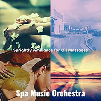 Sprightly Ambiance for Oil Massages