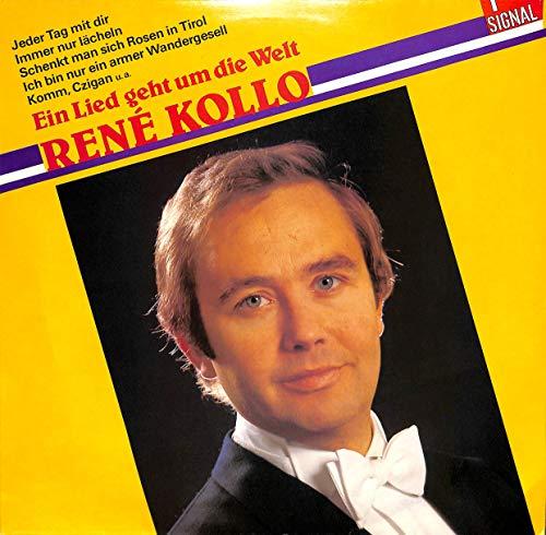 René Kollo; Ein Lied geht um die Welt; Jeder tag mit dir, Komm Czigan, Schenkt man sich Rosen in Tirol - 121734.8 - Vinyl LP